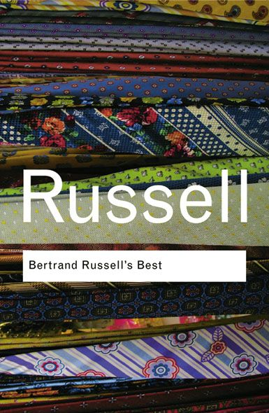Bertrand Russell's Best By: Bertrand Russell
