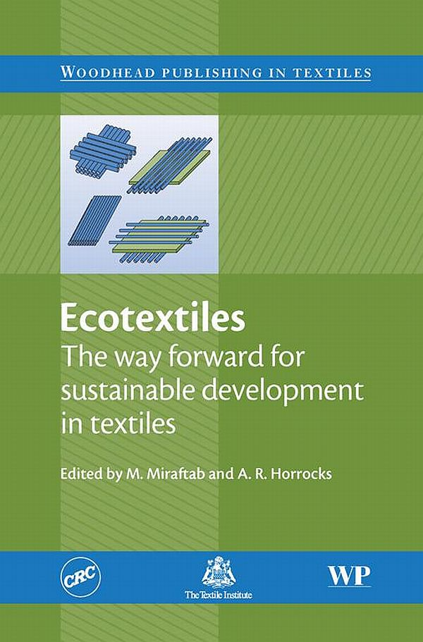 Ecotextiles The Way Forward for Sustainable Development in Textiles