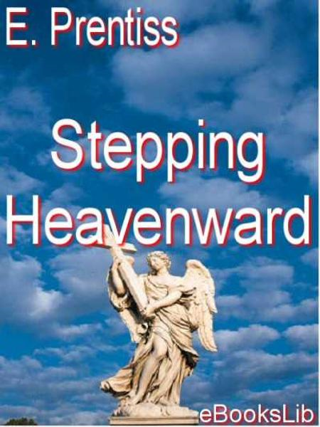 Stepping Heavenward