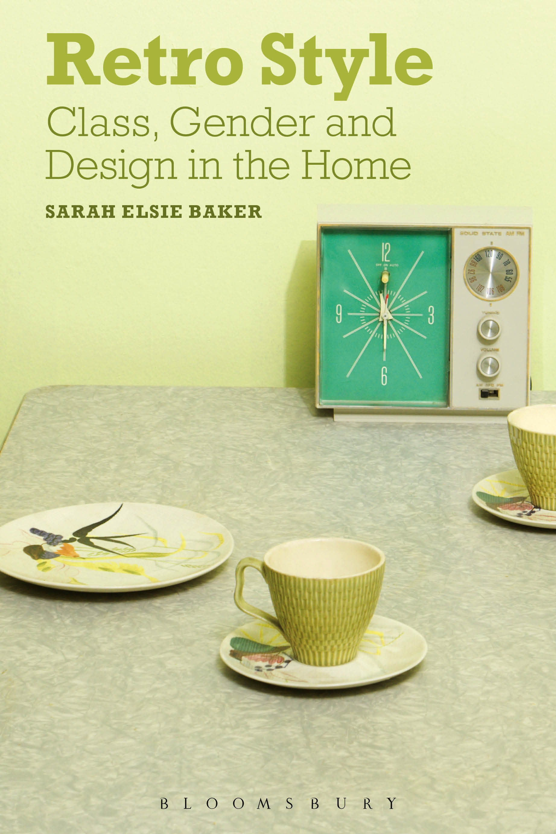 Retro Style Class, Gender and Design in the Home