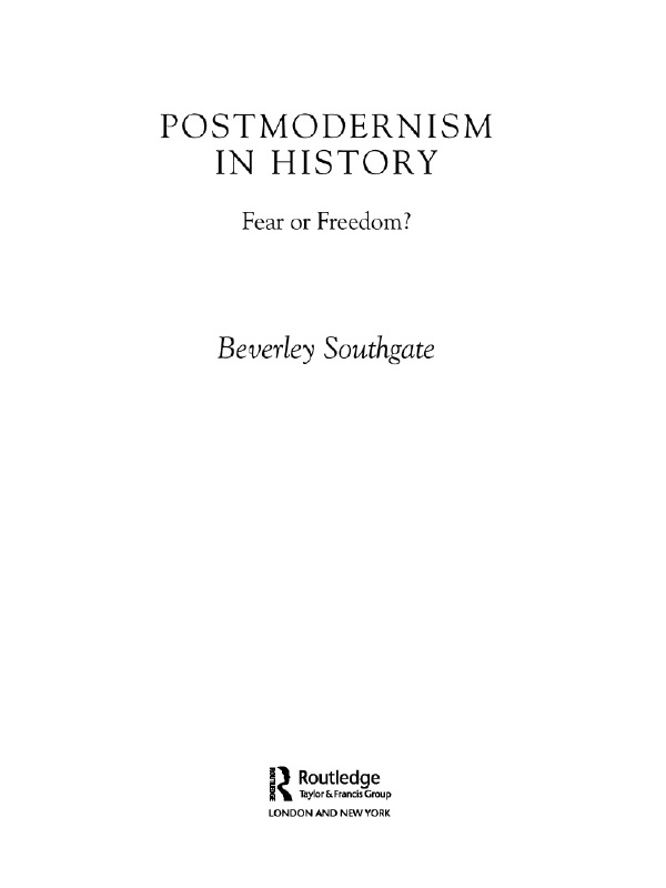 Postmodernism in History Fear or Freedom?