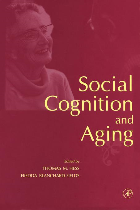 Social Cognition and Aging By: Hess, Thomas M.