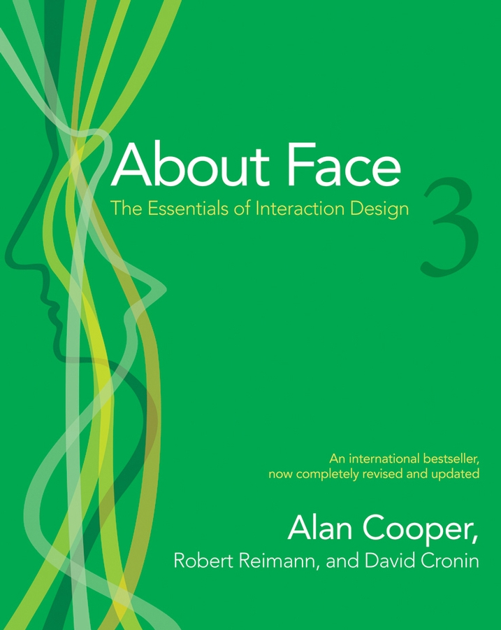 About Face 3 By: Alan Cooper,David Cronin,Robert Reimann