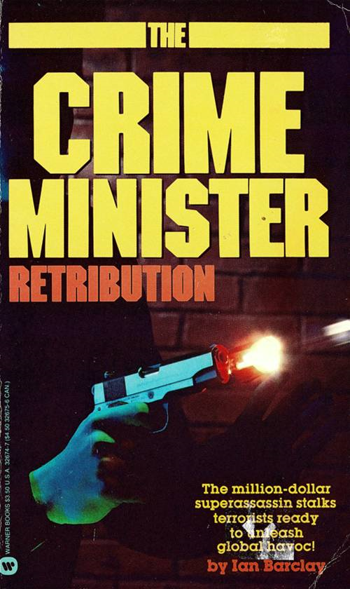 Crime Minister: Retribution - Book #5