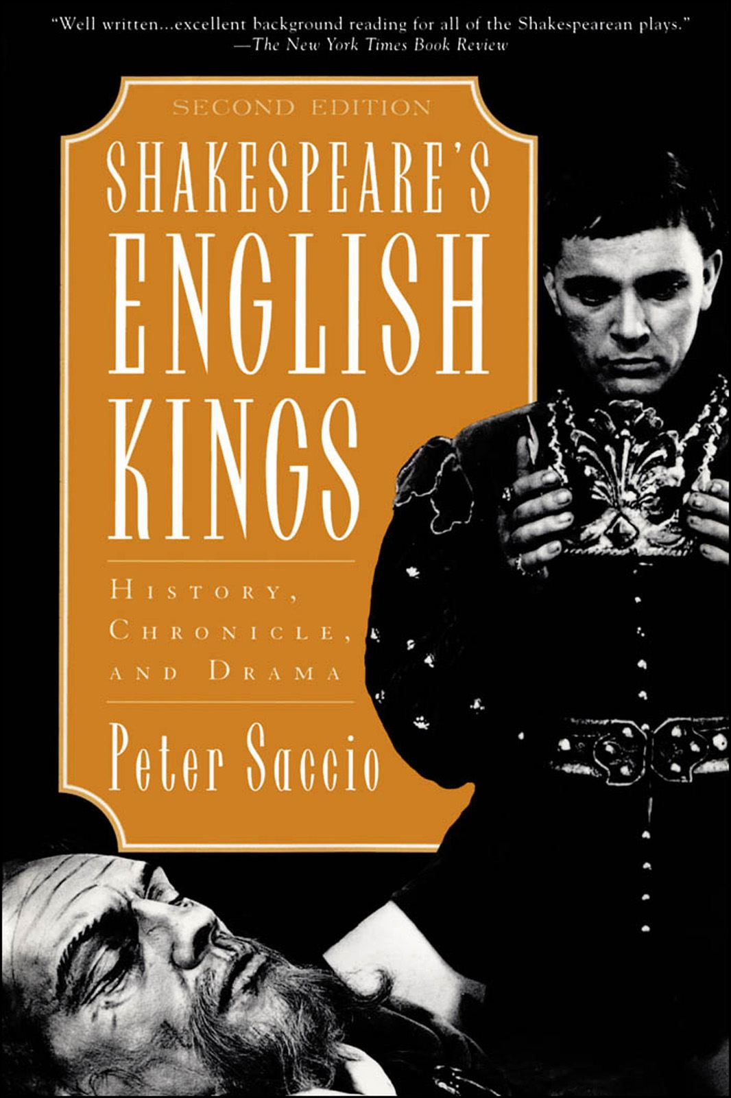 Shakespeare's English Kings : History Chronicle and Drama