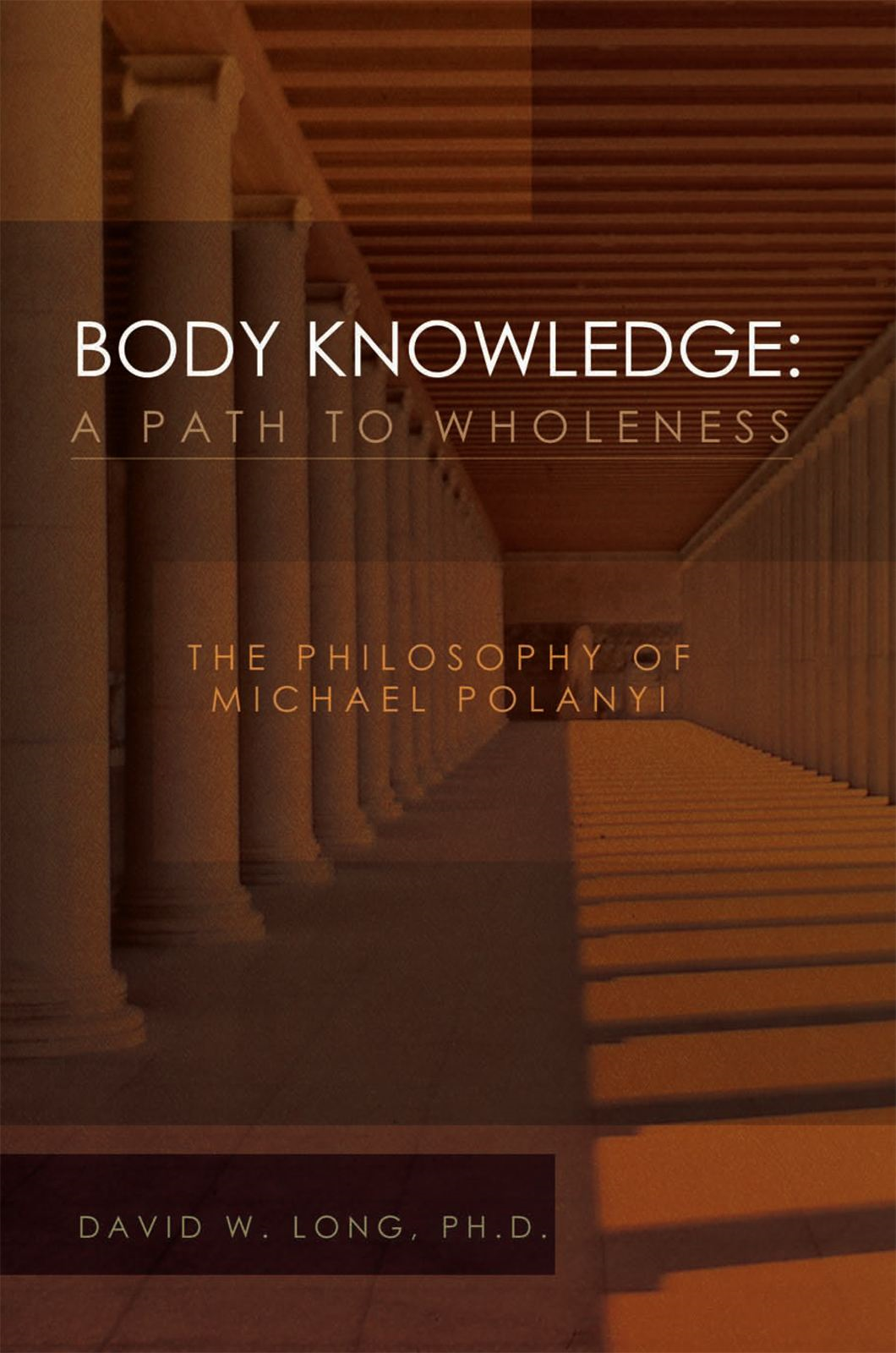 Body Knowledge: A Path to Wholeness