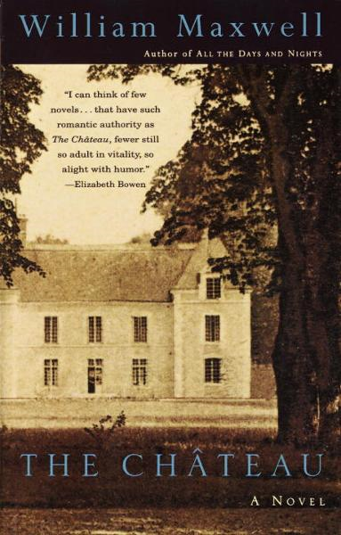 The Chateau By: William Maxwell