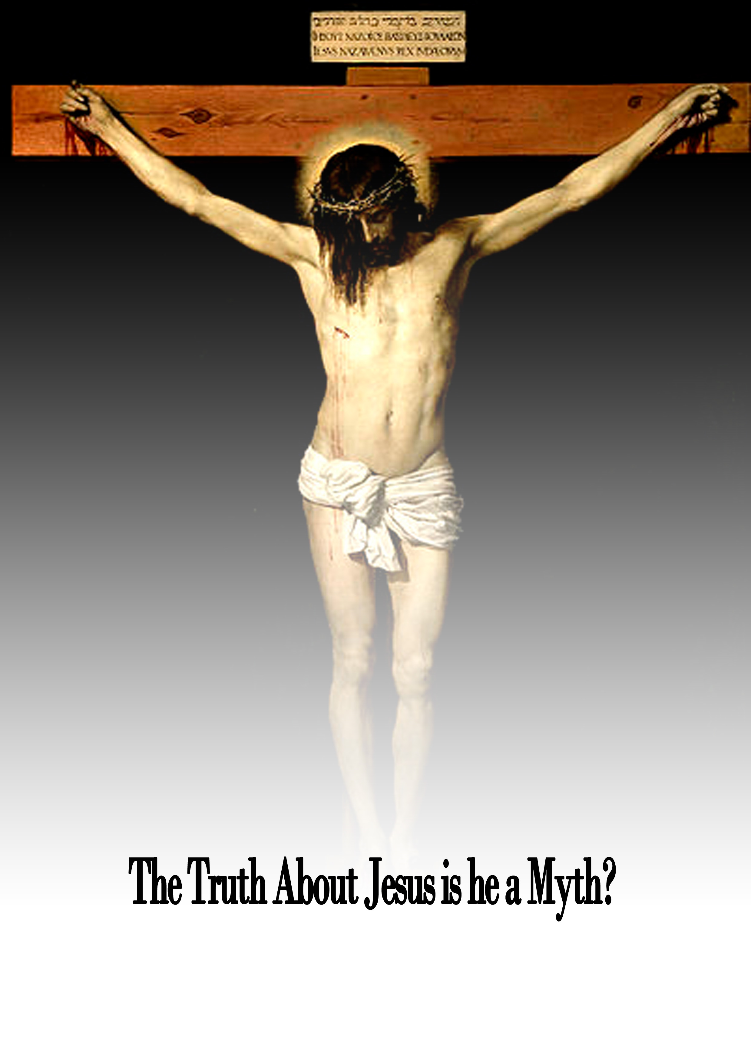 The Truth About Jesus is he a Myth? By: M. M. Mangasarian