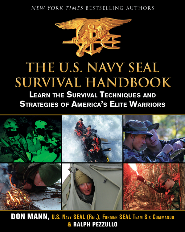 U.S. Navy SEAL Survival Handbook: Learn the Survival Techniques and Strategies of America's Elite Warriors