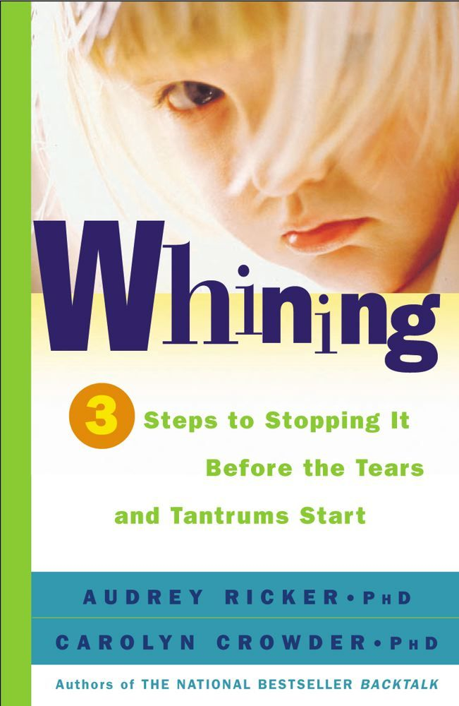 Whining By: Audrey Ricker,Carolyn Crowder