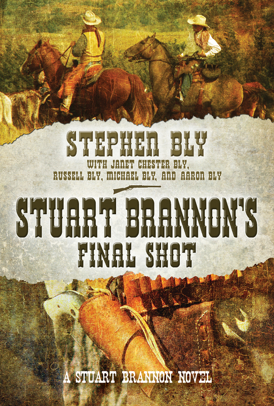Stuart Brannon's Final Shot: A Stuart Brannon Novel