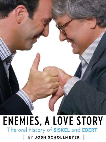 Enemies, A Love Story: The Oral History of Siskel & Ebert