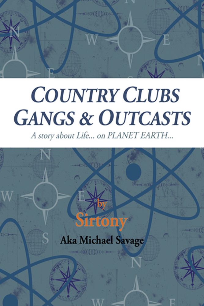 COUNTRY CLUBS GANGS & OUTCASTS