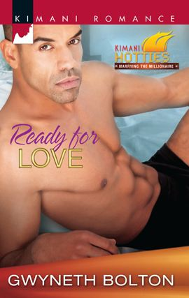 Ready for Love By: Gwyneth Bolton