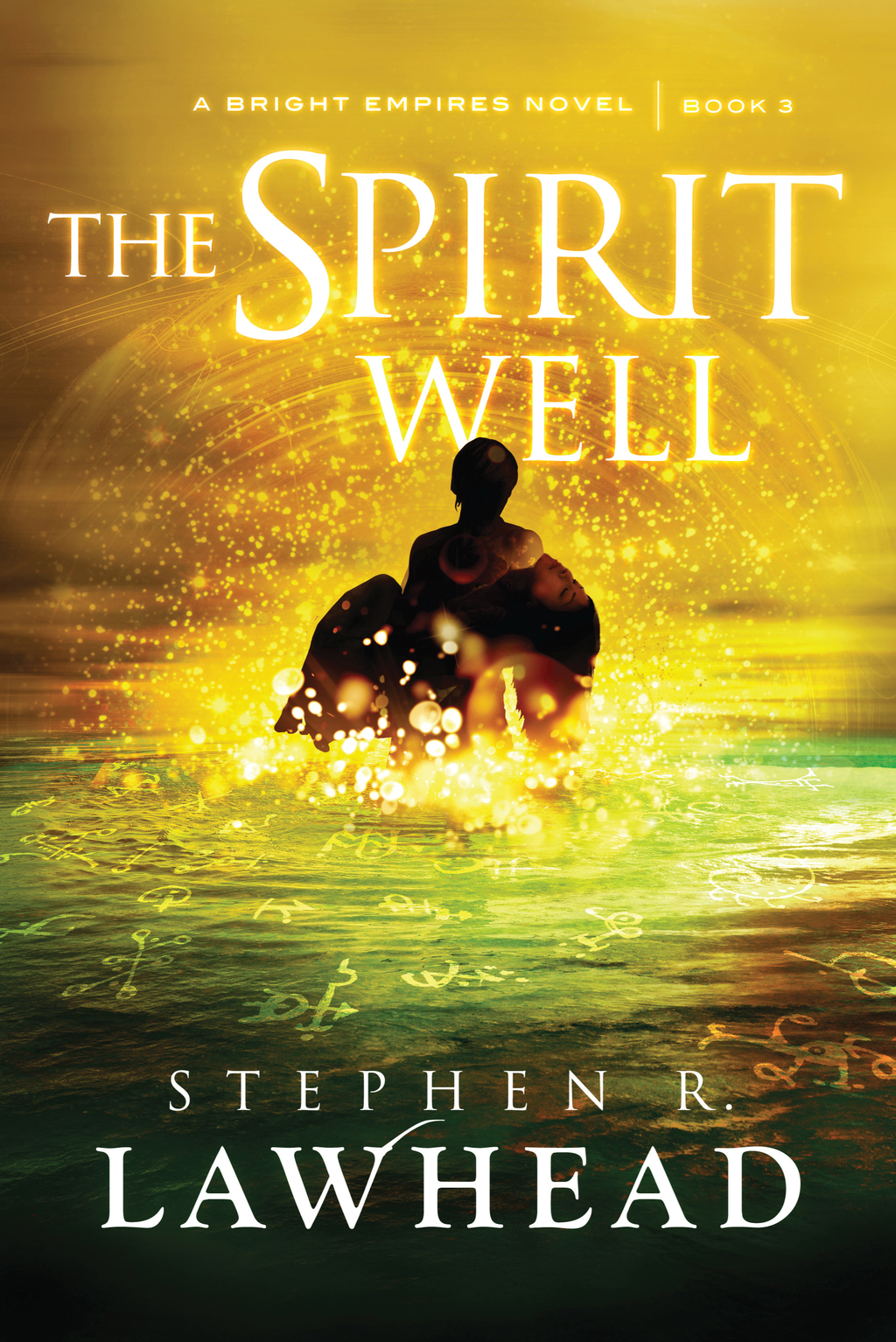 The Spirit Well By: Stephen R. Lawhead