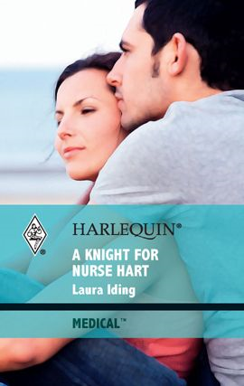 A Knight for Nurse Hart By: Laura Iding