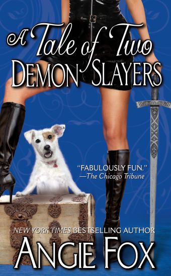 A Tale of Two Demon Slayers By: Angie Fox