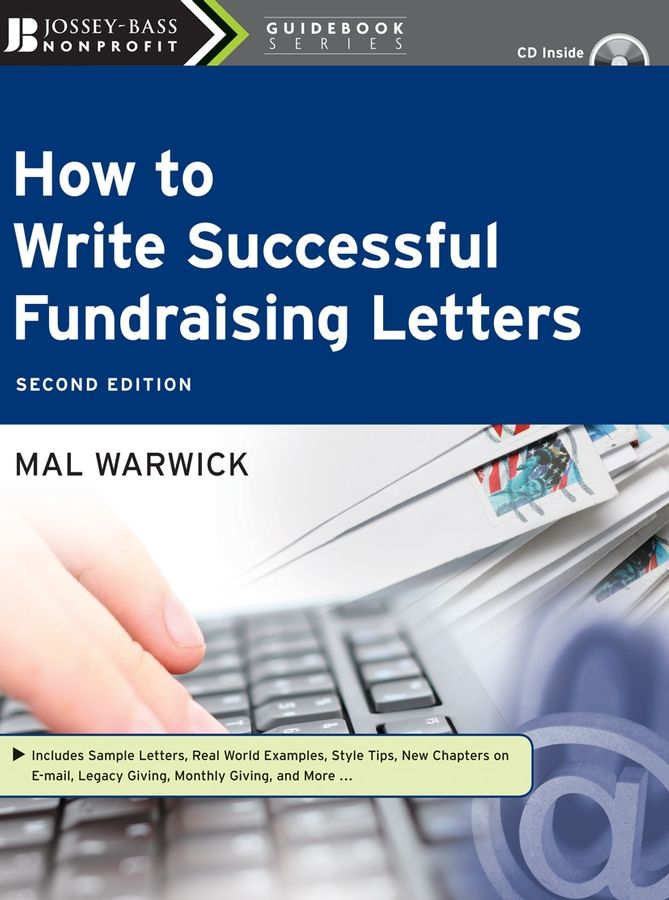 How to Write Successful Fundraising Letters By: Mal Warwick