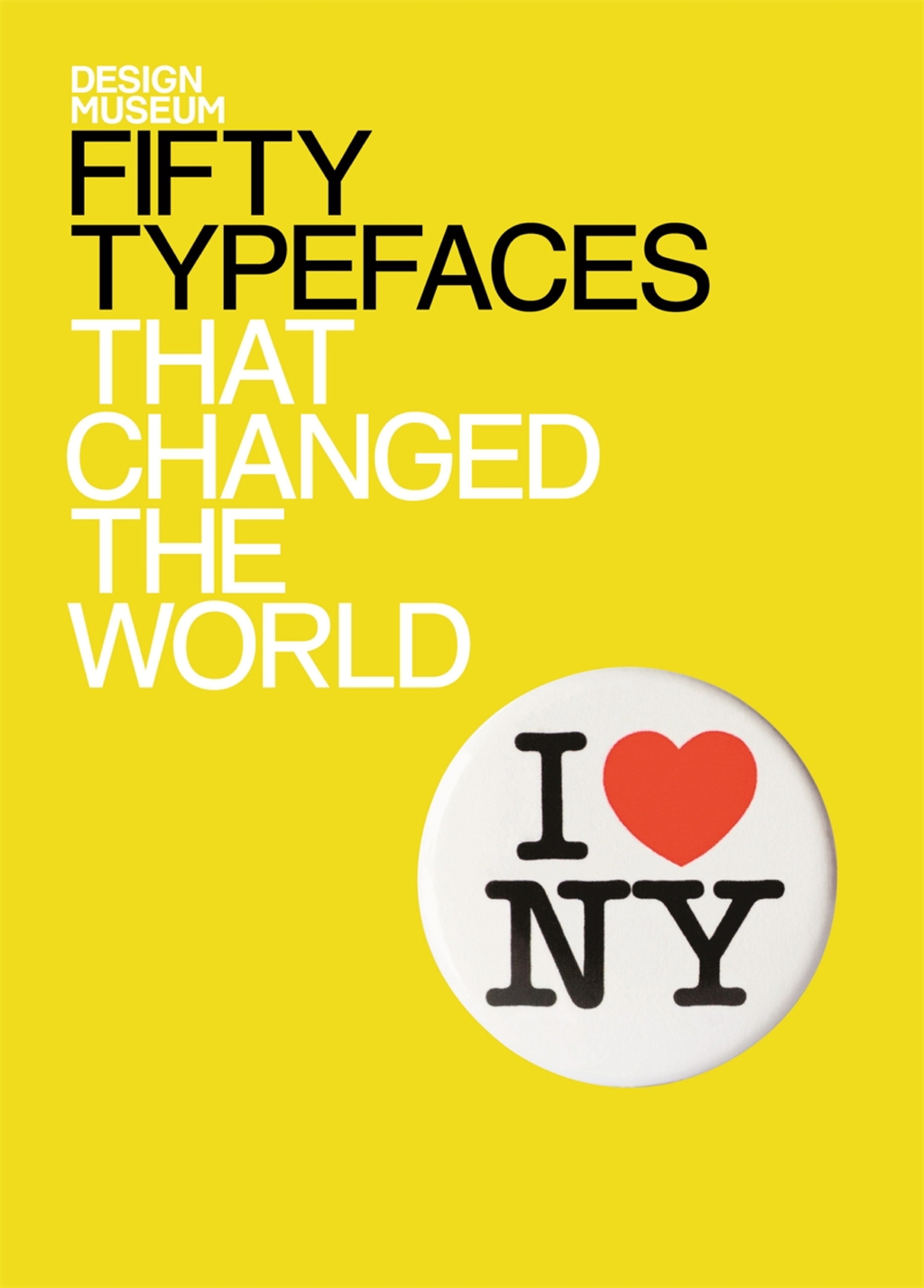 Fifty Typefaces That Changed the World Design Museum Fifty