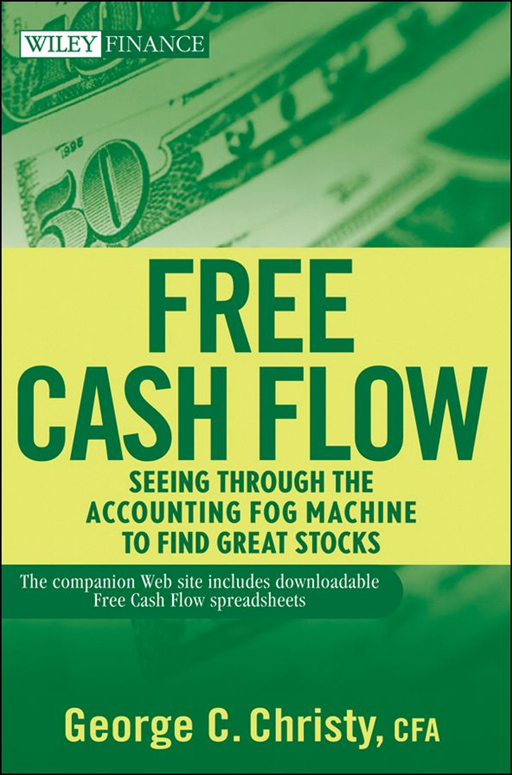 Free Cash Flow By: George C. Christy