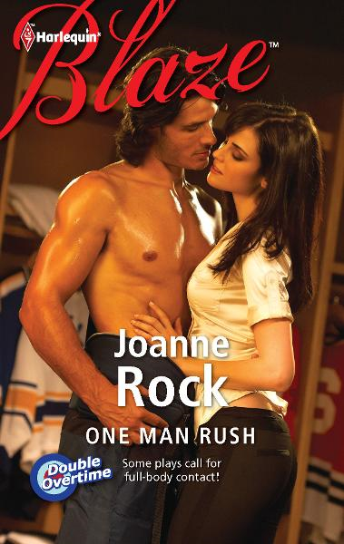 One Man Rush By: Joanne Rock