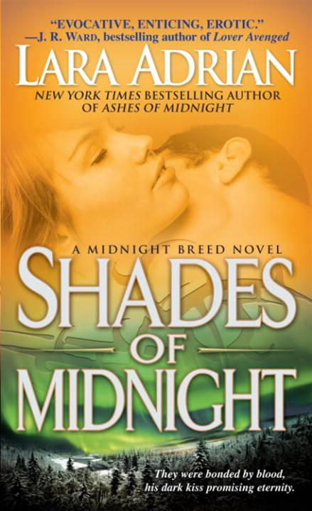Shades of Midnight By: Lara Adrian