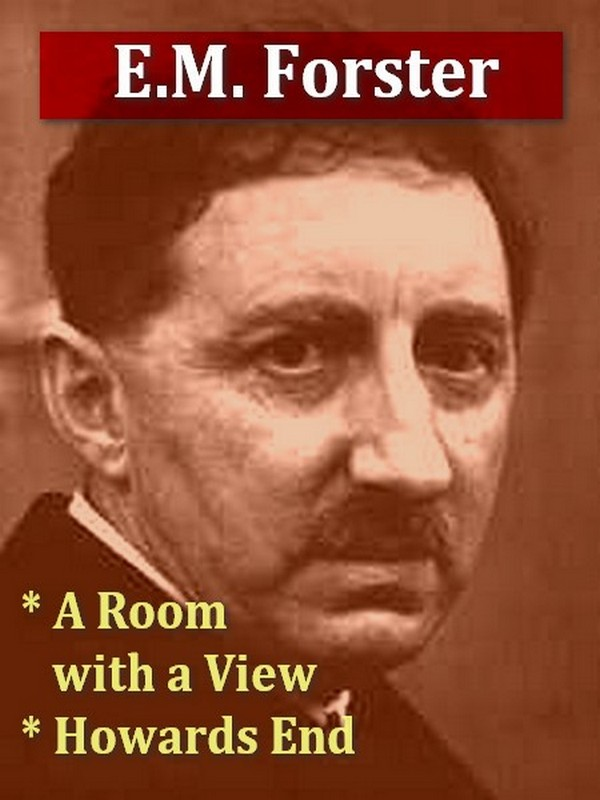 Two E.M. FORSTER Classics, Volume 2 By: E.M. Forster