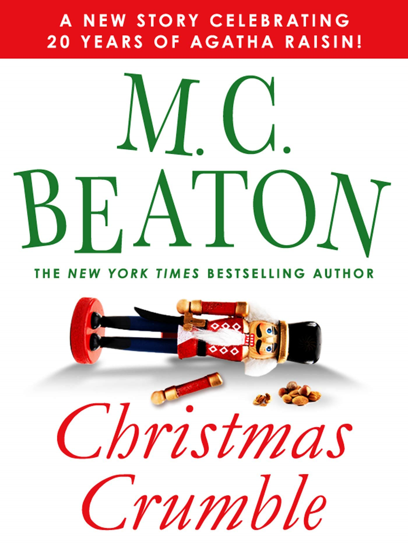 Christmas Crumble By: M. C. Beaton,M.C. Beaton