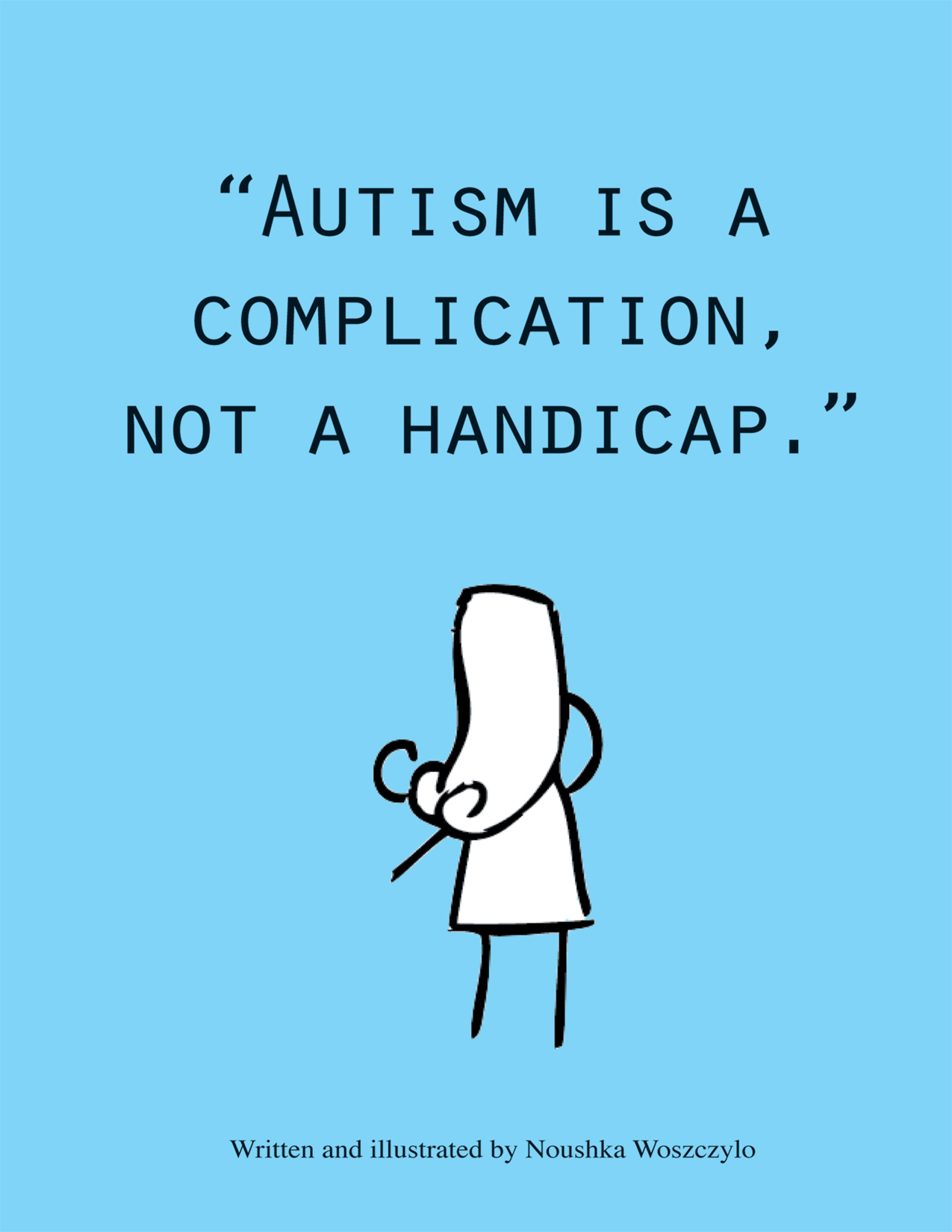 Autism is a complication, not a handicap