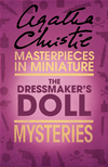 The Dressmakers Doll: An Agatha Christie Short Story