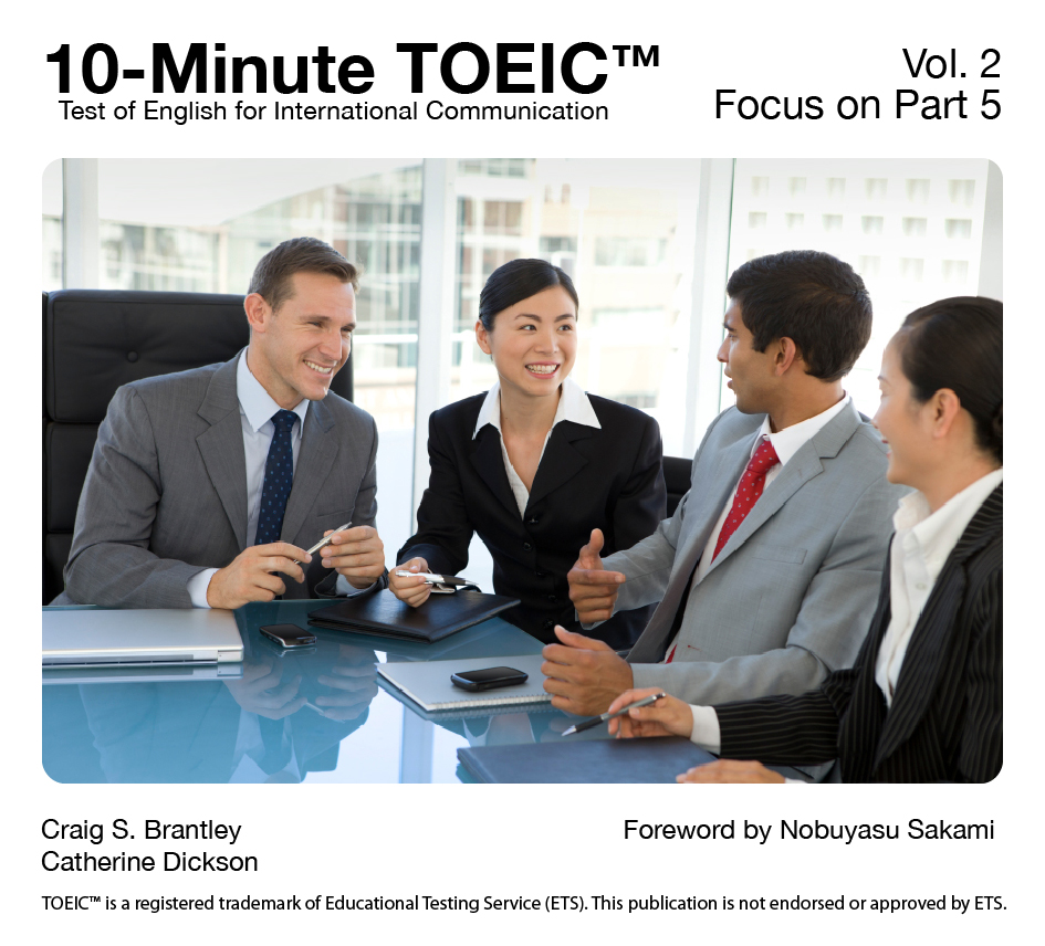 Focus on TOEIC Part 5 By: Catherine Dickson,Craig S. Brantley
