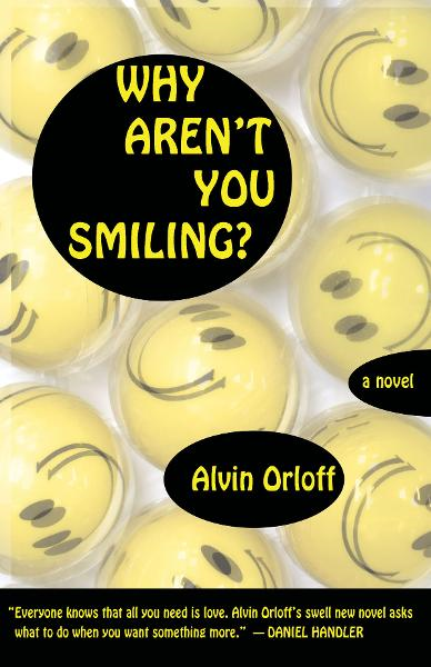 Why Aren't You Smiling? By: Alvin Orloff