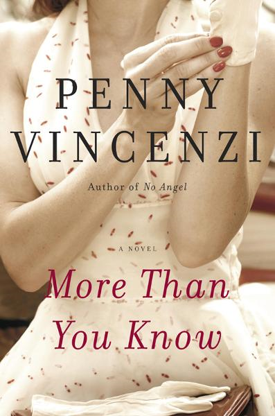 More Than You Know By: Penny Vincenzi