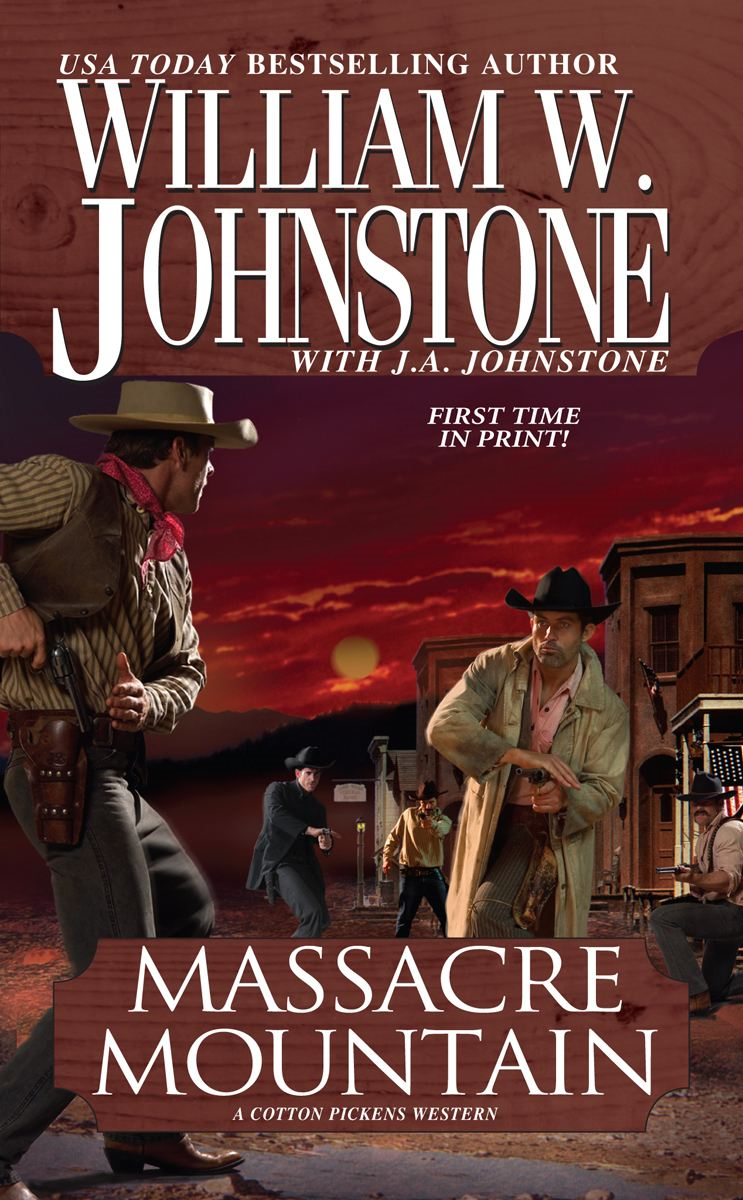 Massacre Mountain: By: J.A. Johnstone,William W. Johnstone