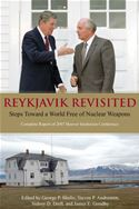 download Reykjavik Revisited: Steps Toward a World Free of Nuclear Weapons—Complete Report of 2007 Hoover Institution Conference book
