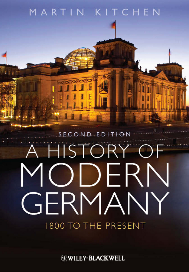 A History of Modern Germany: 1800 to the Present