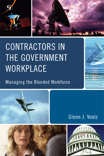 Contractors in the Government Workplace By: Glenn J. Voelz