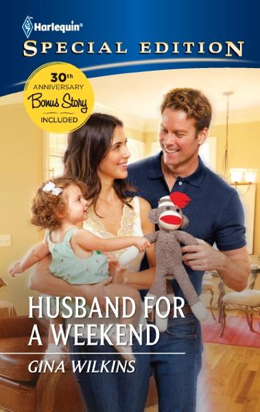 Husband for a Weekend By: Gina Wilkins