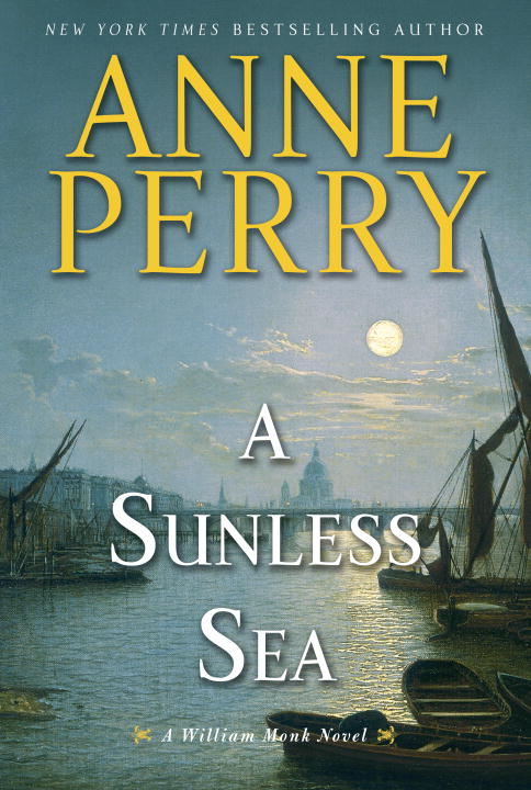 A Sunless Sea By: Anne Perry