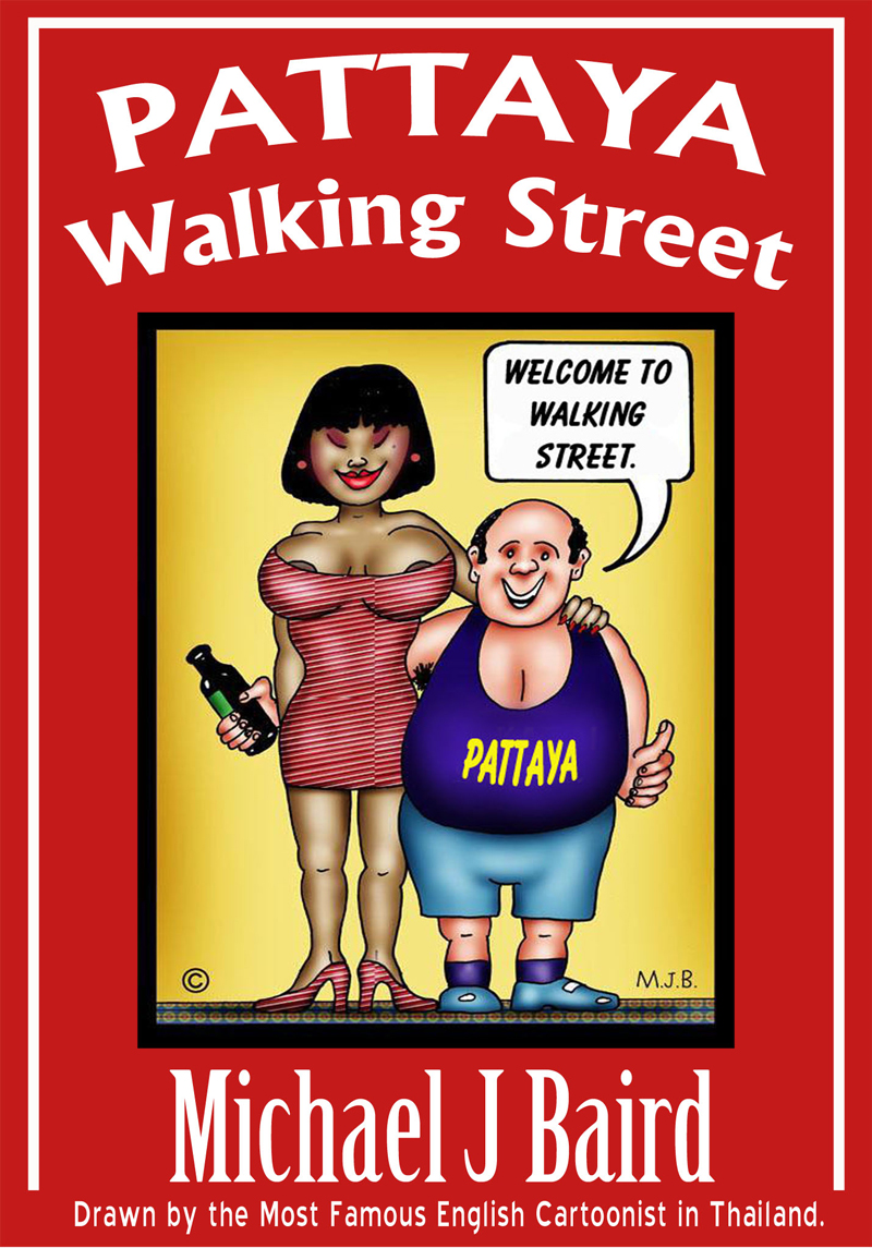 Pattaya Walking Street By: Michael J. Baird