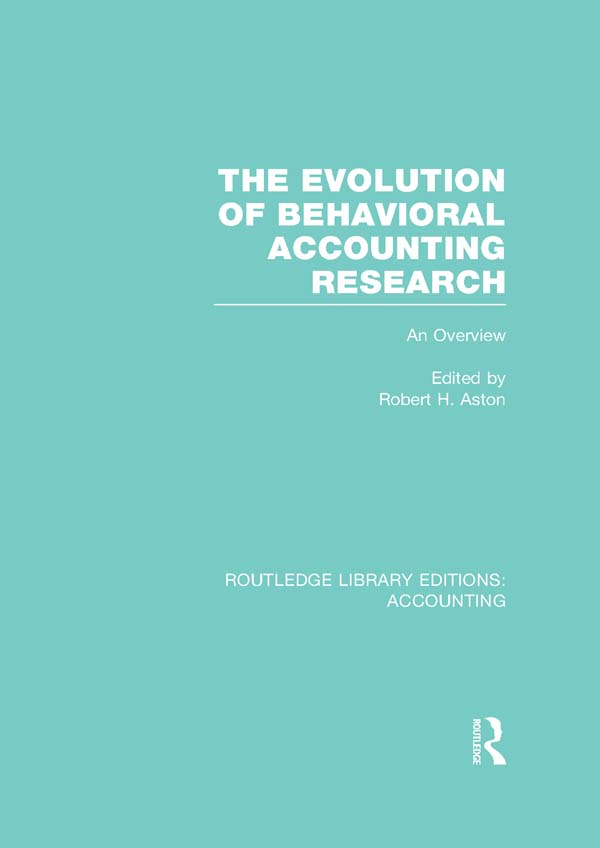 The Evolution of behavioral accounting research : an overview An Overview