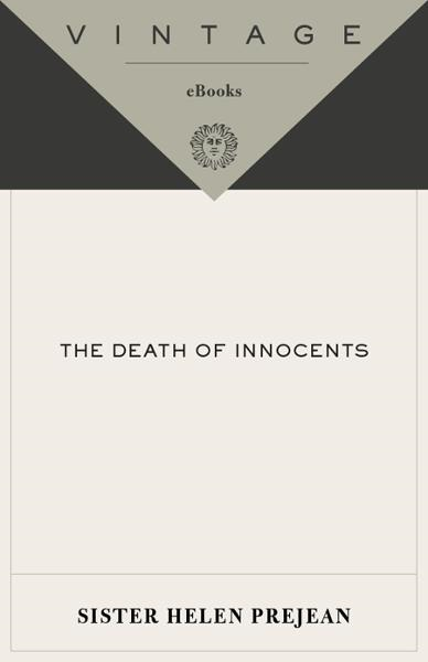 The Death of Innocents By: Helen Prejean