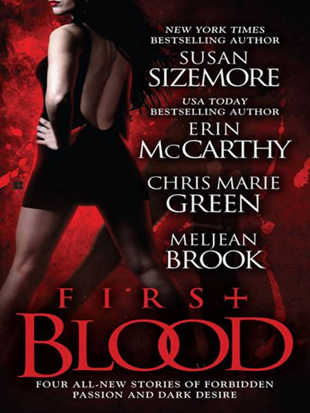 First Blood By: Erin McCarthy,Susan Sizemore