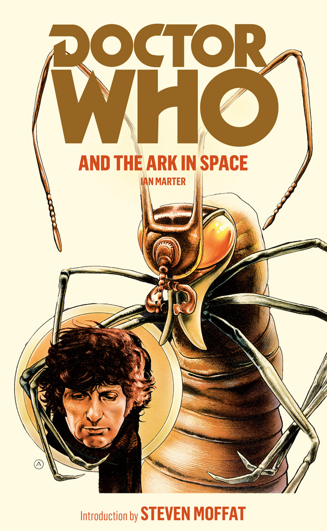 Doctor Who and the Ark in Space By: Ian Marter