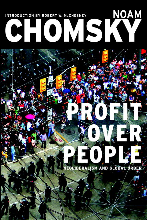 Profit Over People By: Noam Chomsky
