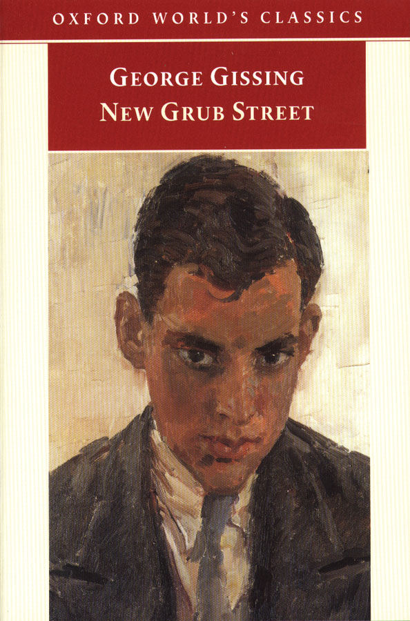 New Grub Street By: George Gissing