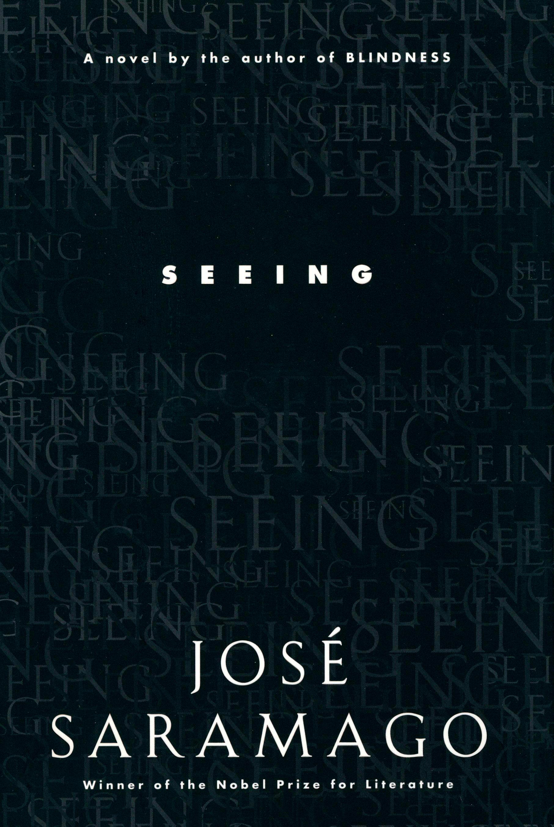 Seeing By: Jose Saramago