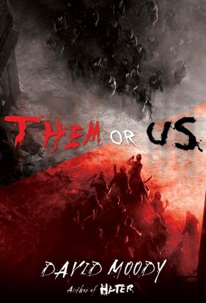 Them or Us By: David Moody