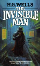 The Invisible Man By: H. G. Wells