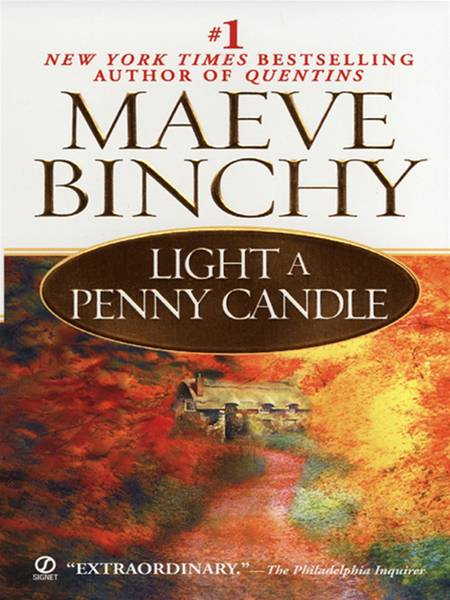 Light a Penny Candle By: Maeve Binchy